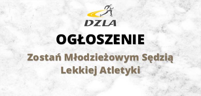 Szkolny Związek Sportowy Dolny Śląsk organizuje przy współudziale DZLA kurs na młodzieżowego sędziego LA
