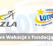 Wakacje z Fundacją LOTTO